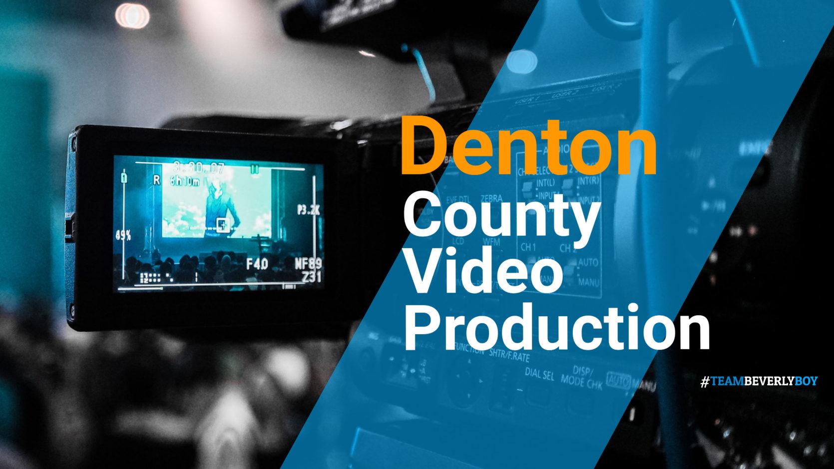 Denton County Video Production