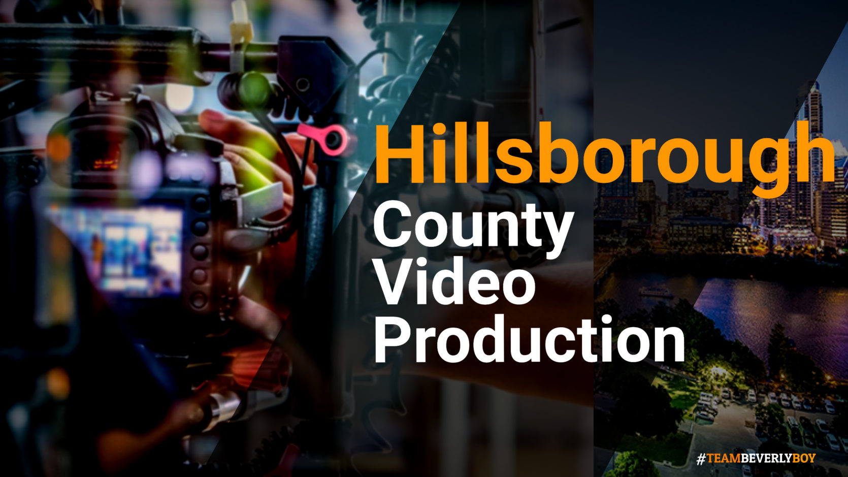 Hillsborough County Video Production