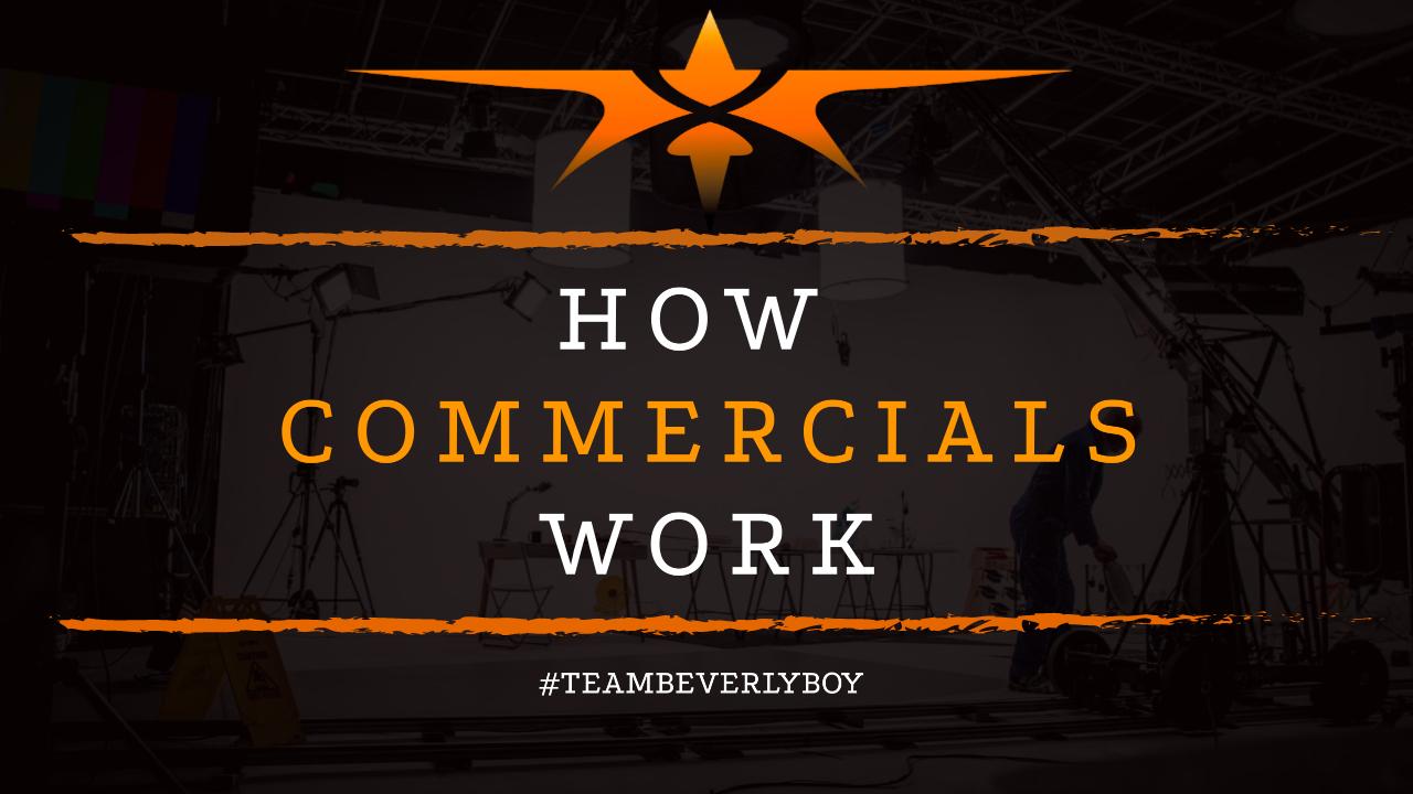 How Commercials Work