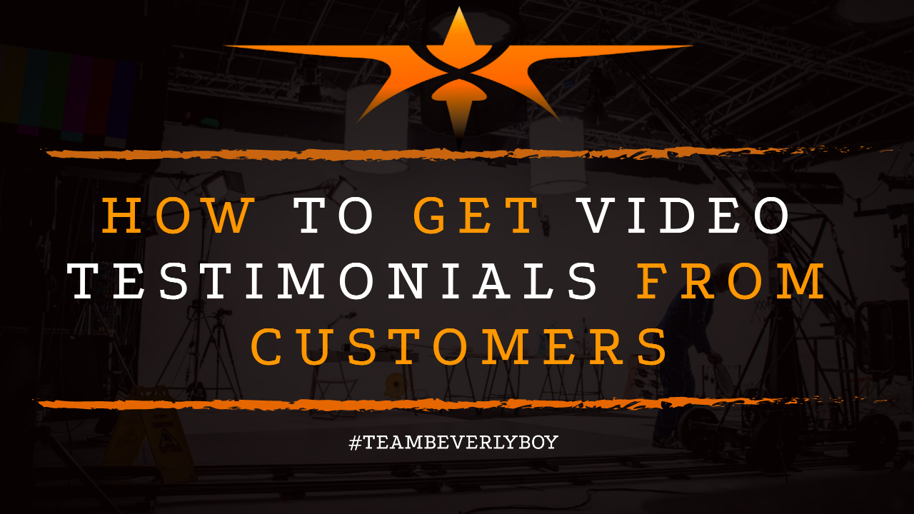 How to Get Video Testimonials from Customers