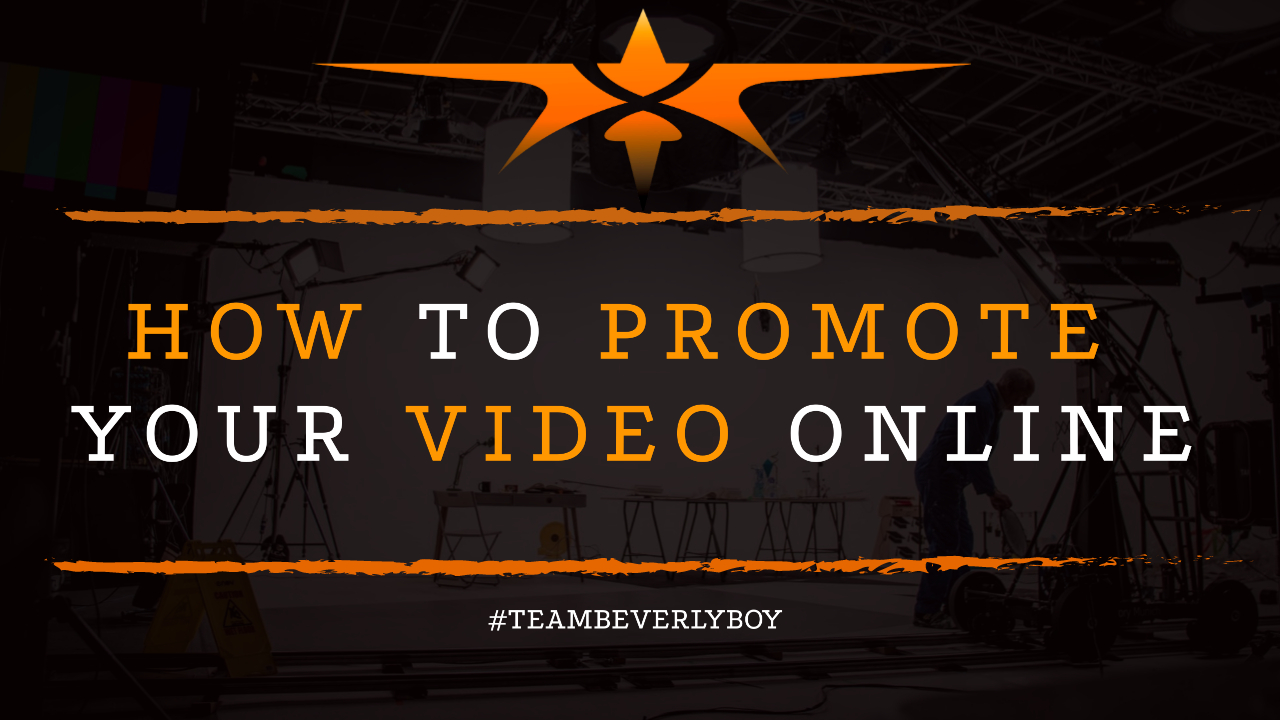 How to Promote Your Video Online
