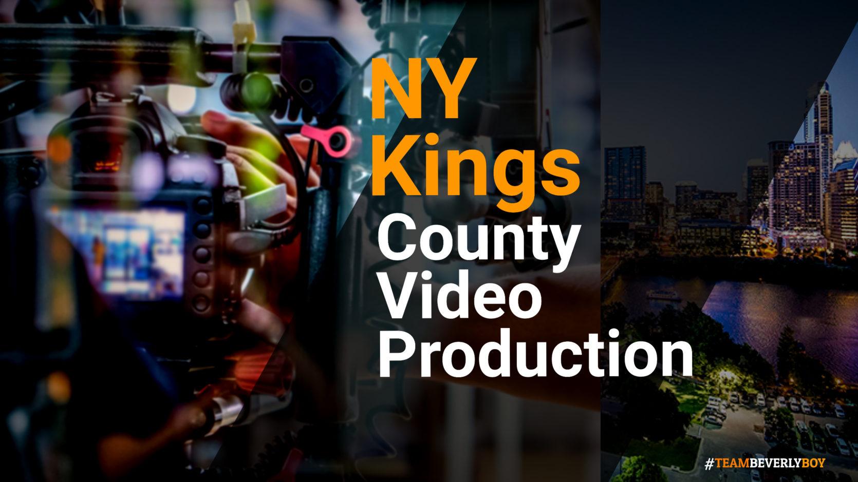 Kings County NY video production