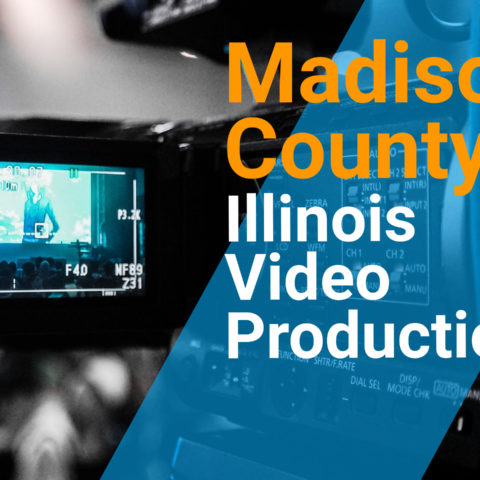 Madison County, IL Video Production