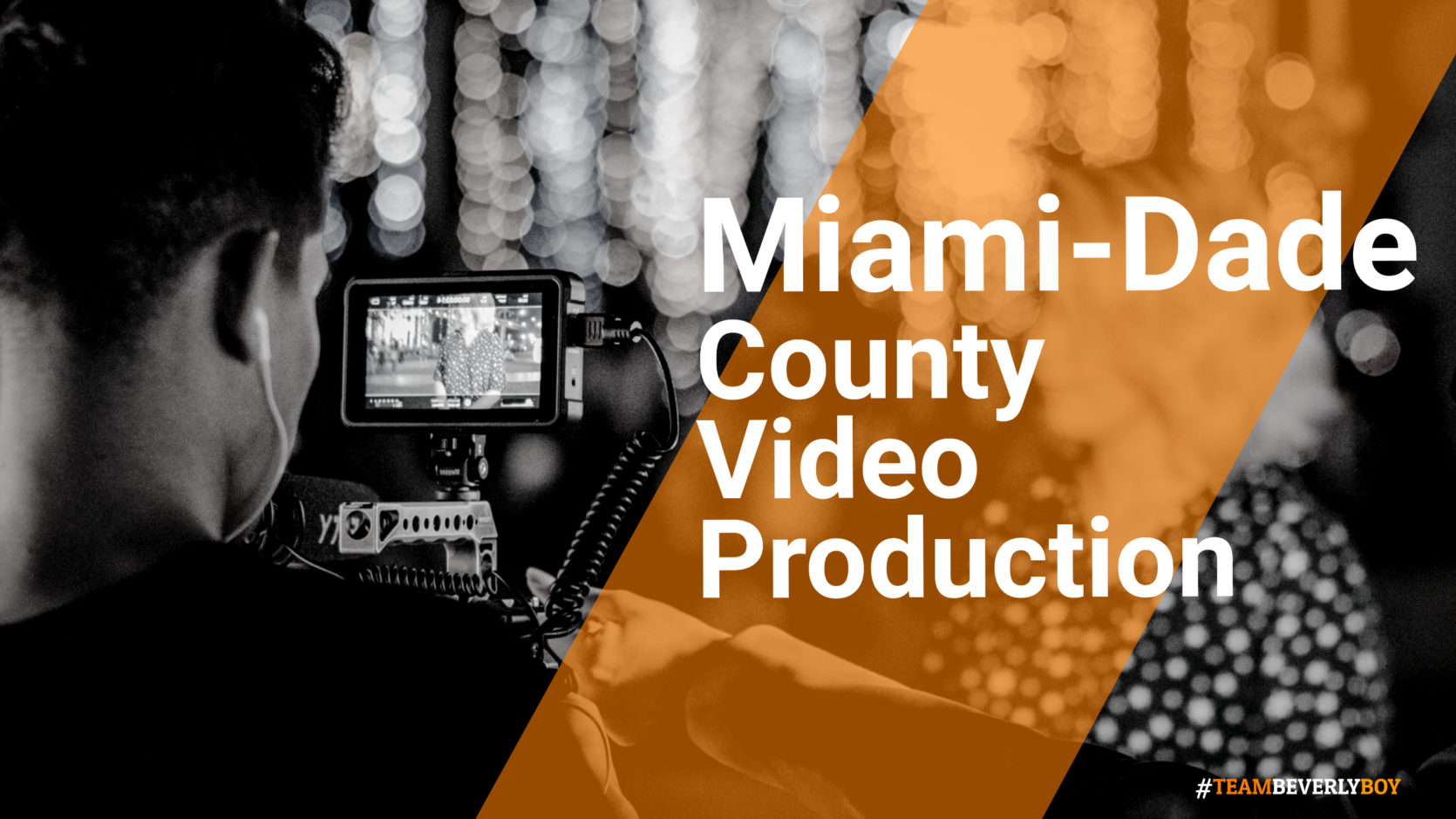 Miami-Dade county video production