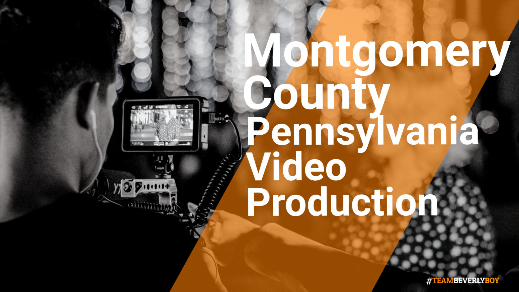 Montgomery County, PA Video Production