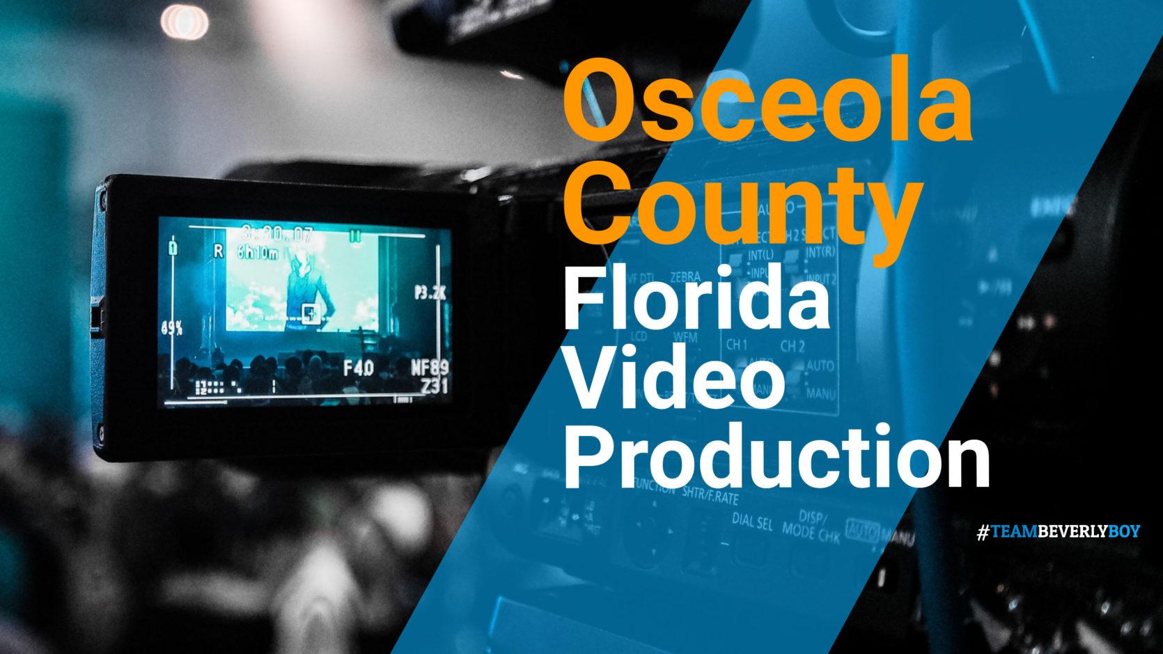 Osceola County, FL Video Production