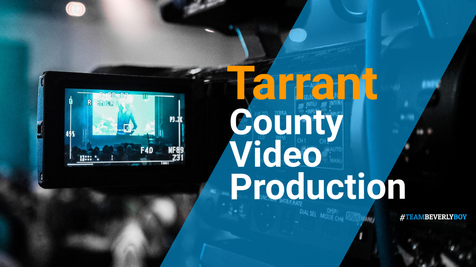 Tarrant County Video Production