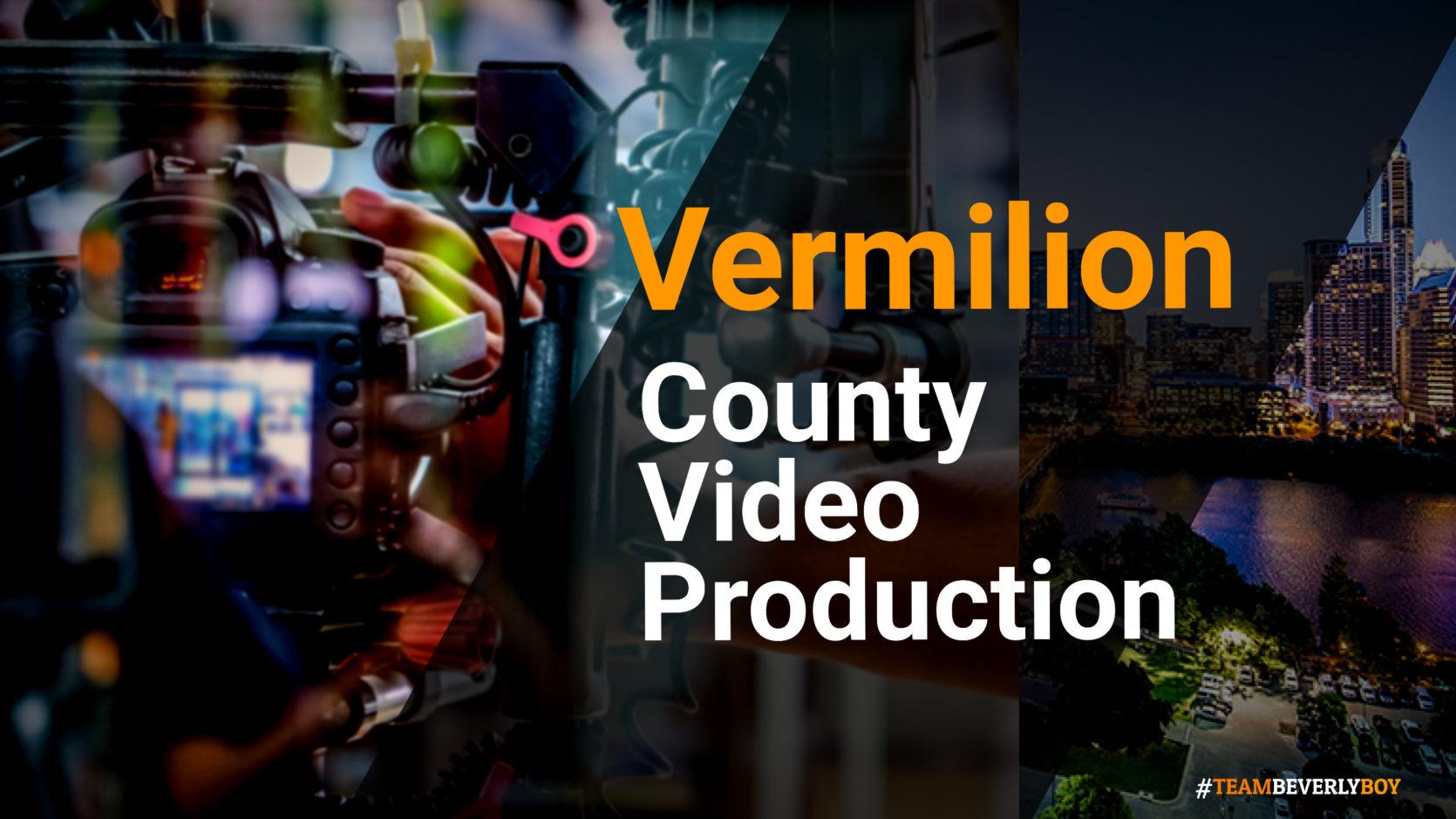 Vermilion County video production