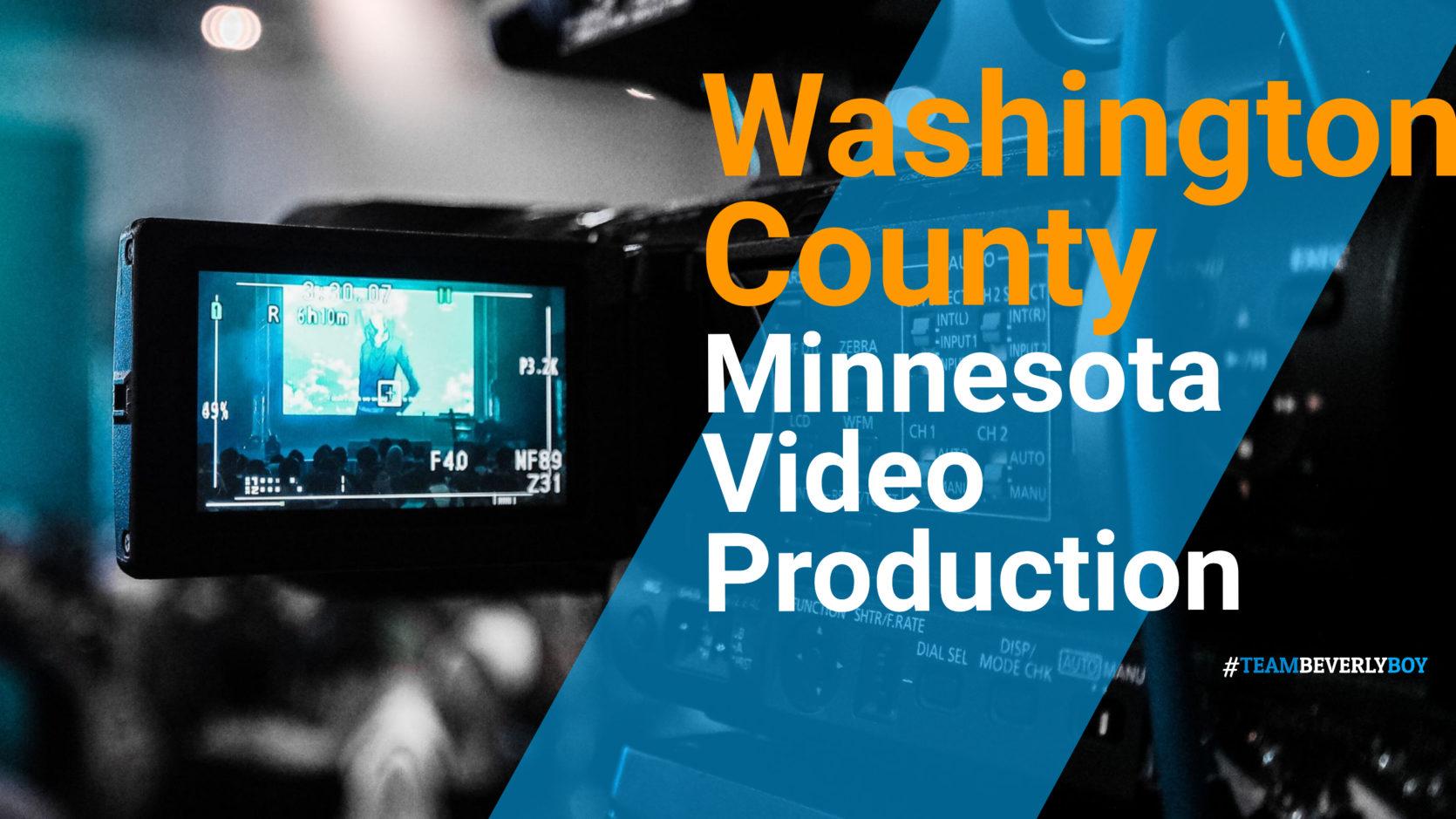 Washington county MN Video Production
