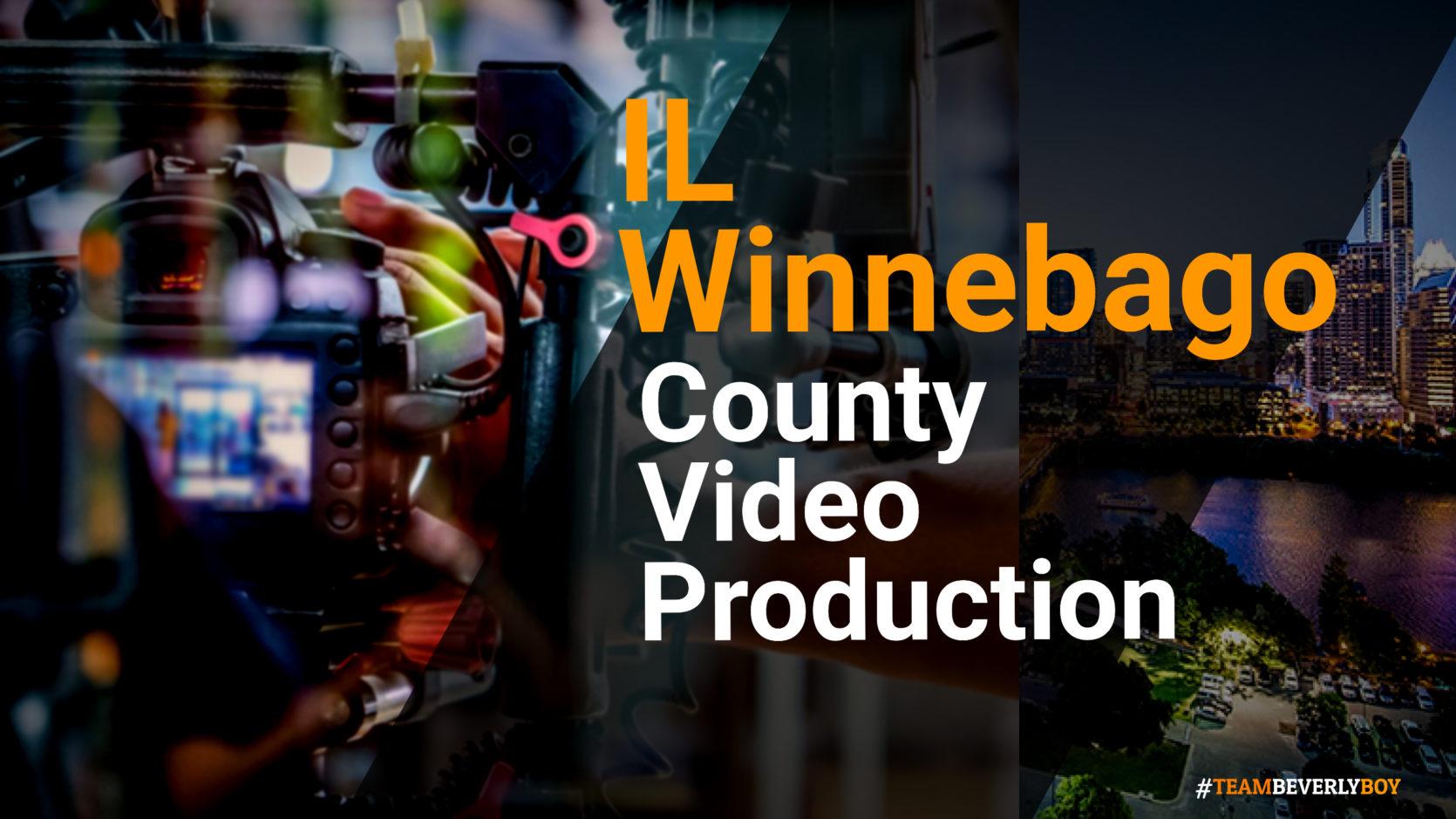 Winnebago County IL video production