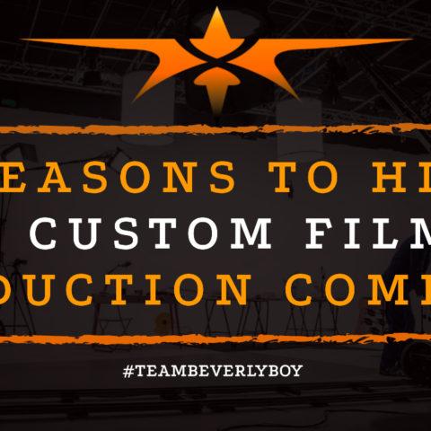 5 Reasons to Hire a Custom Film Production Company