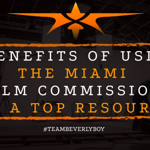 9 Benefits of Using the Miami Film Commission as a Top Resource