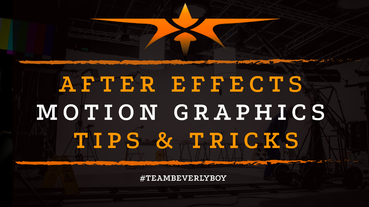 After Effects Motion Graphics Tips & Tricks
