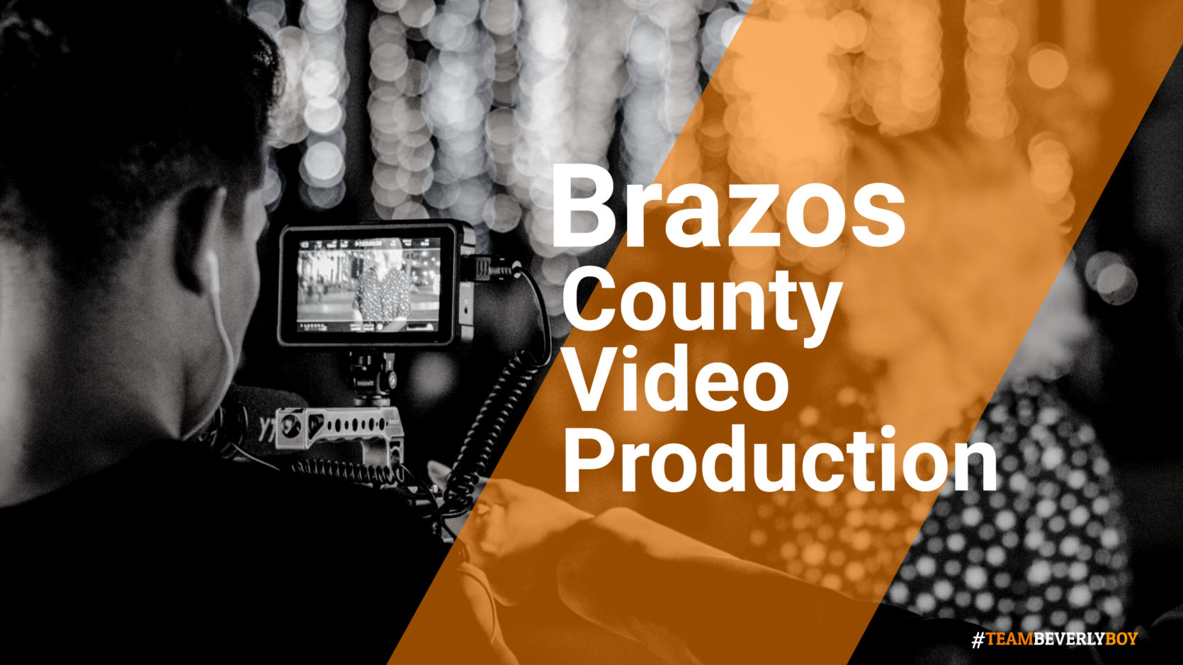 Brazos County Video Production
