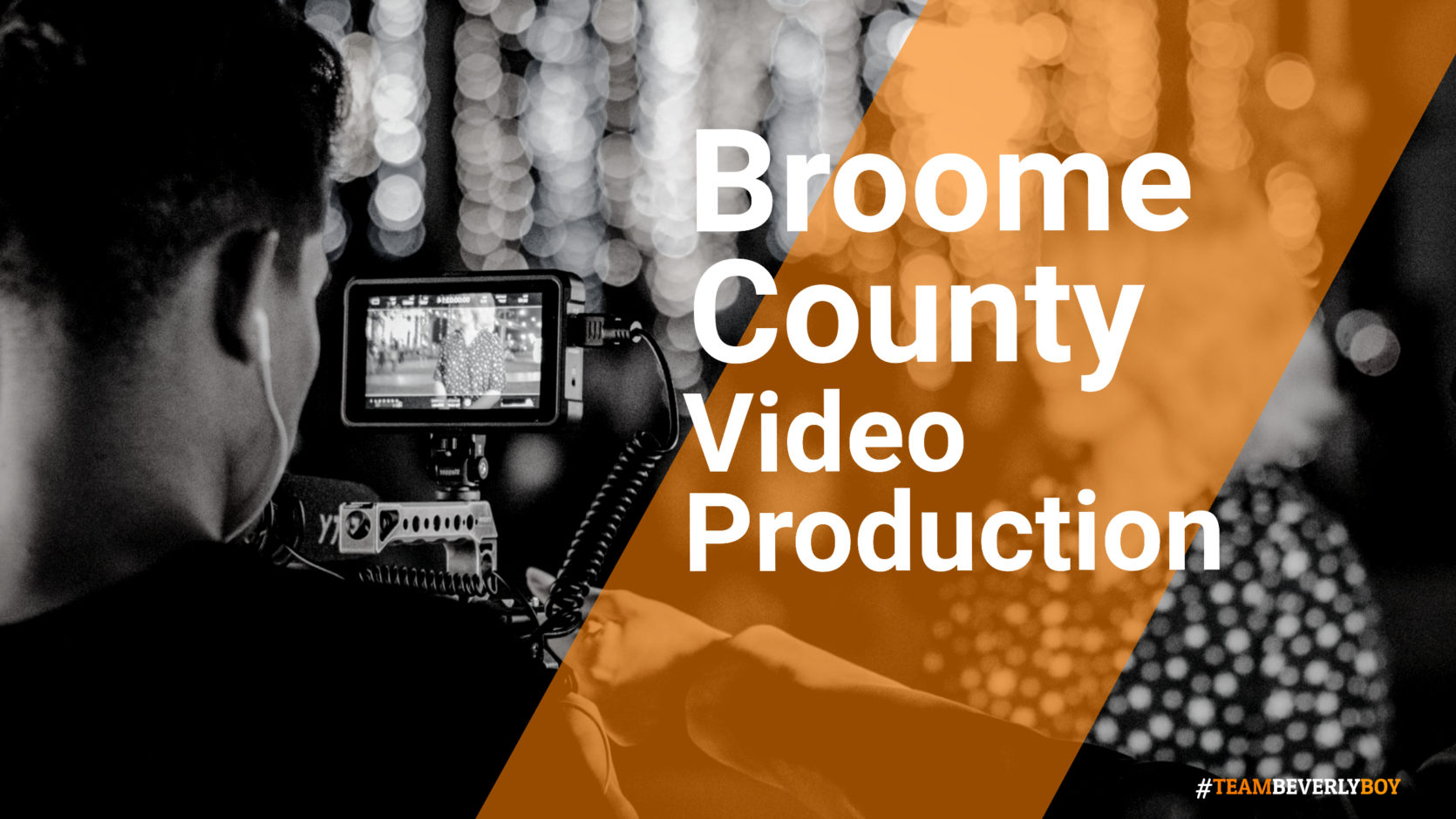 Broome County Video Production