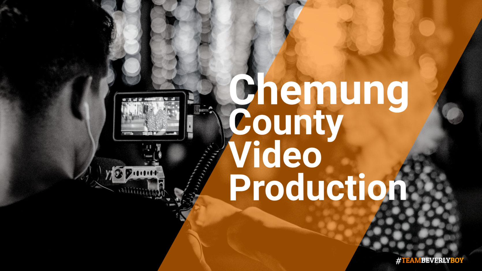 Choosing the Right Chemung County Video Production Services in 2021