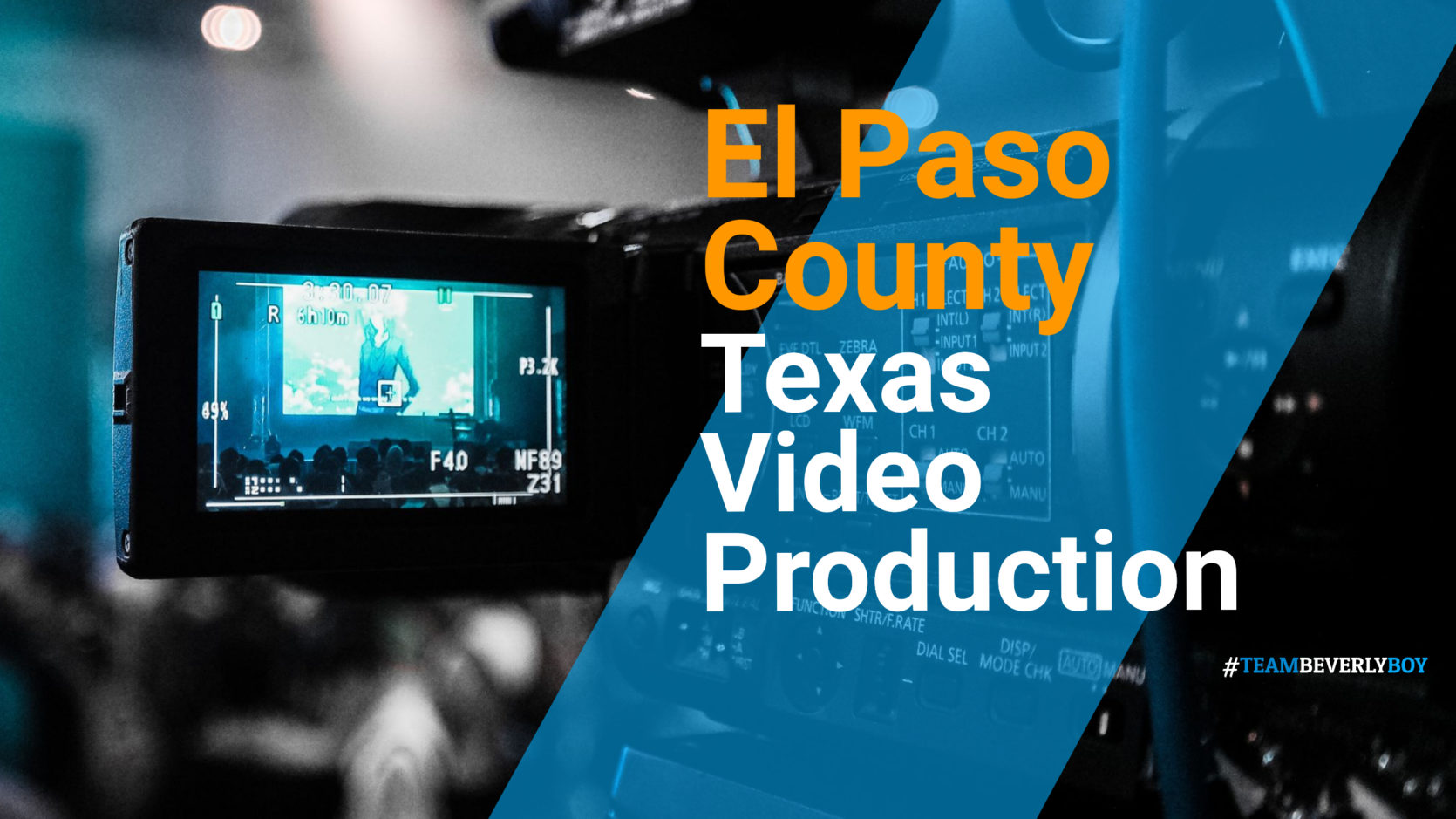 Choosing the Right El Paso County, TX Video Production Services in 2021