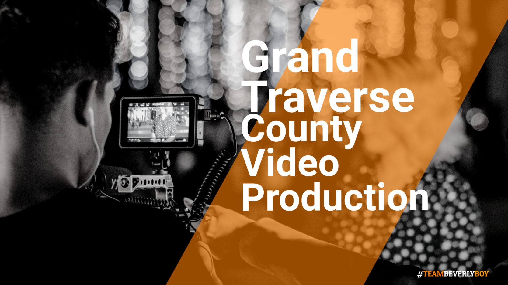 Choosing the Right Grand Traverse County Video Production Services in 2021