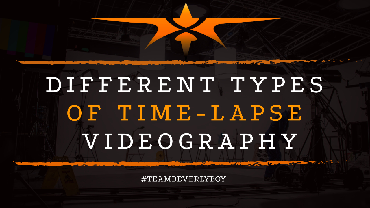 Different Types of Time-Lapse Videography