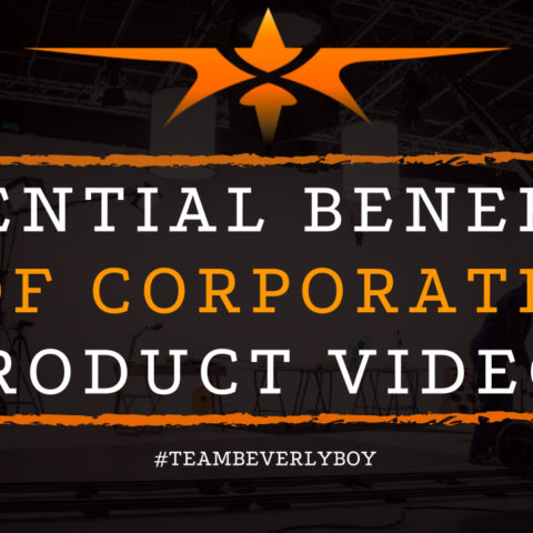 Essential Benefits of Corporate Product Videos