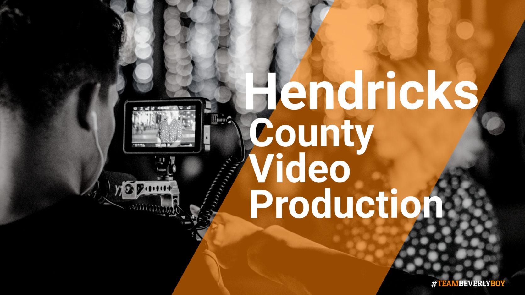 Hendricks County Video Production