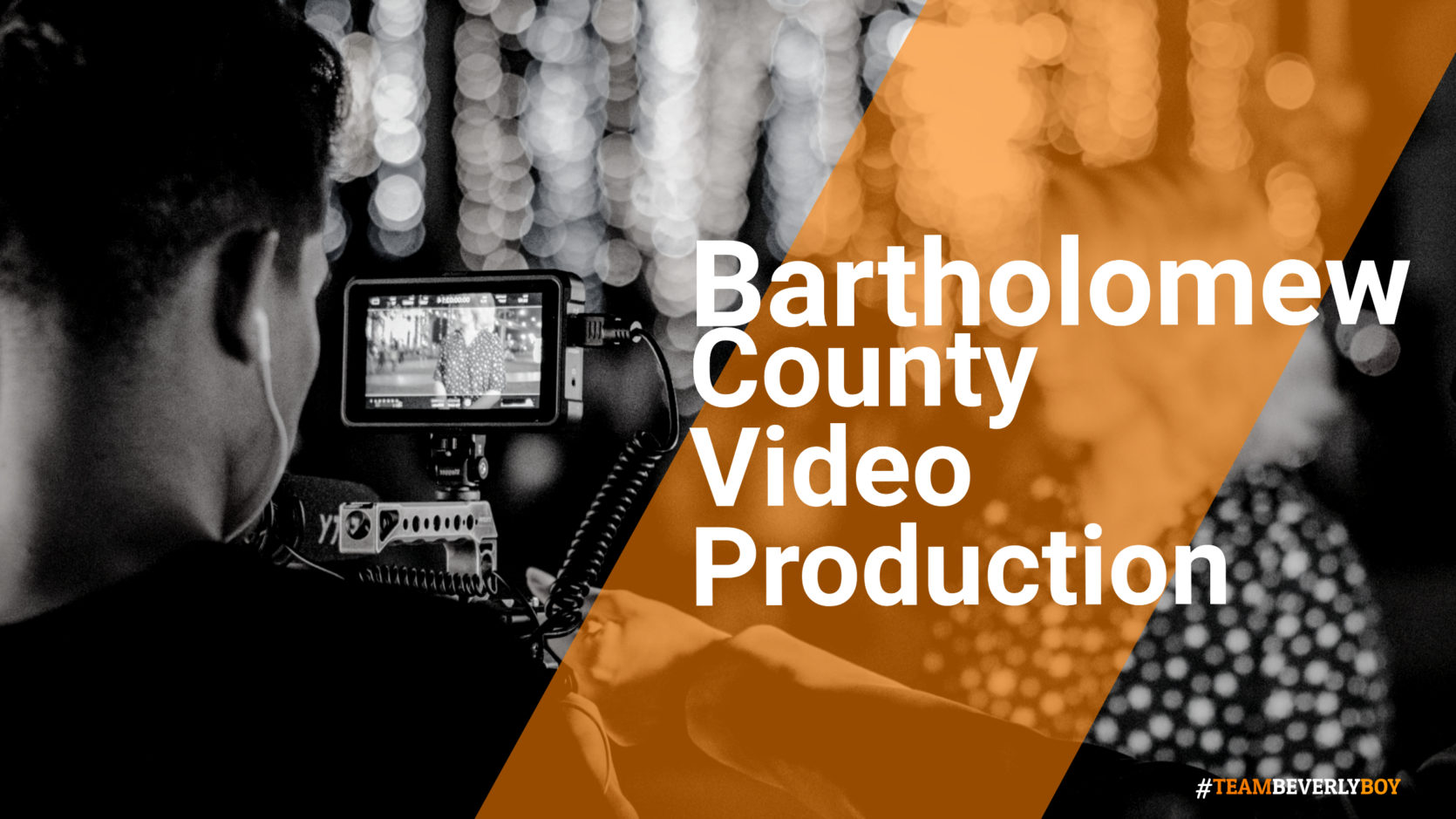 Hiring the Right Bartholomew County Video Production Services in 2021