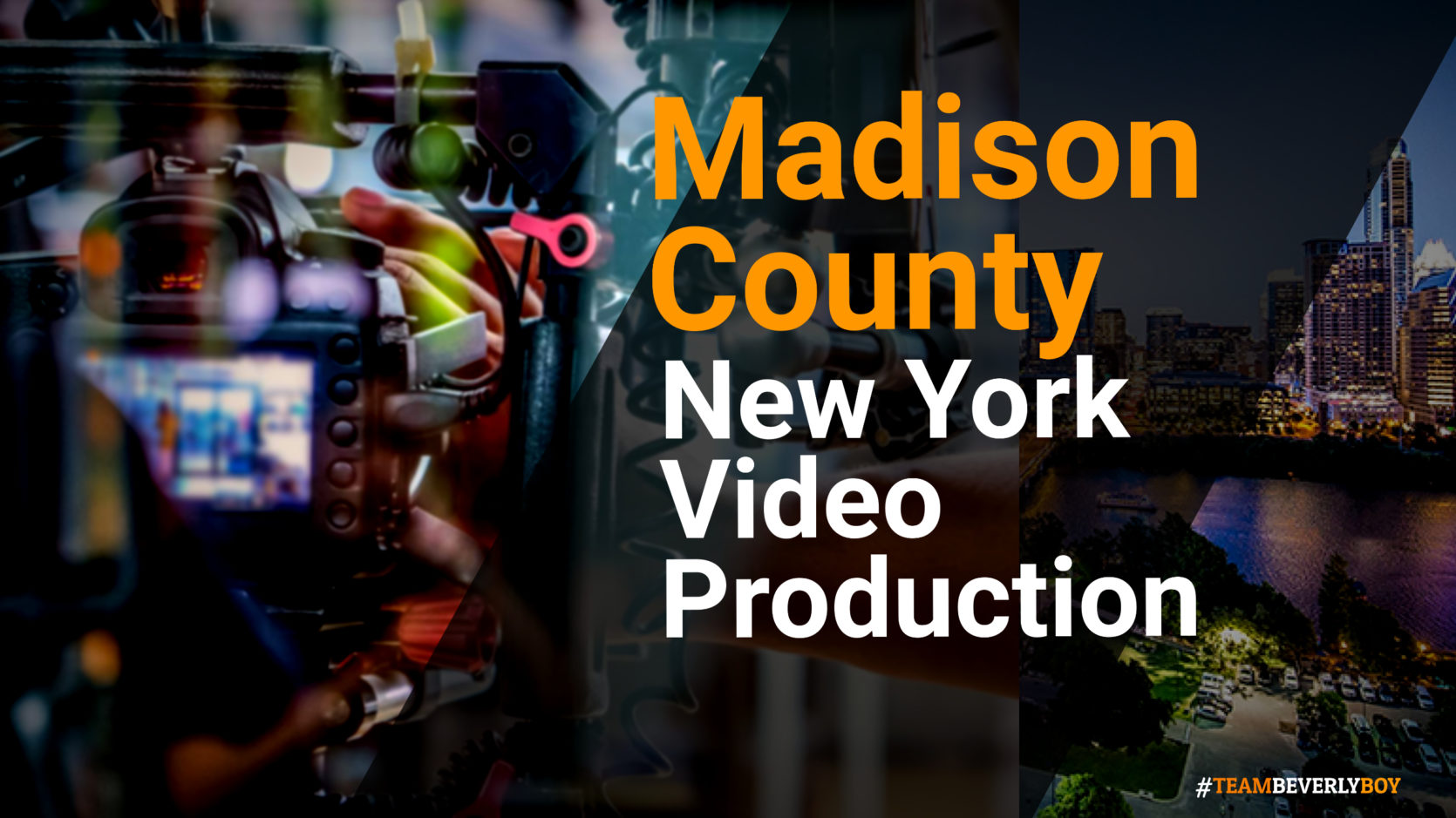 Hiring the Right Madison County, NY Video Production Services in 2021