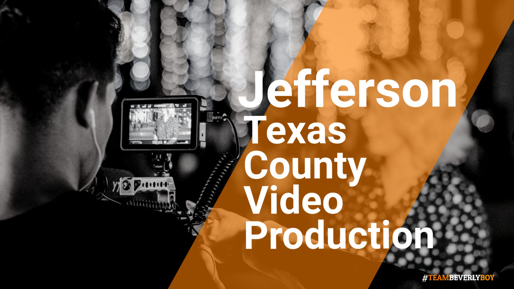 Jefferson TX County Video Production