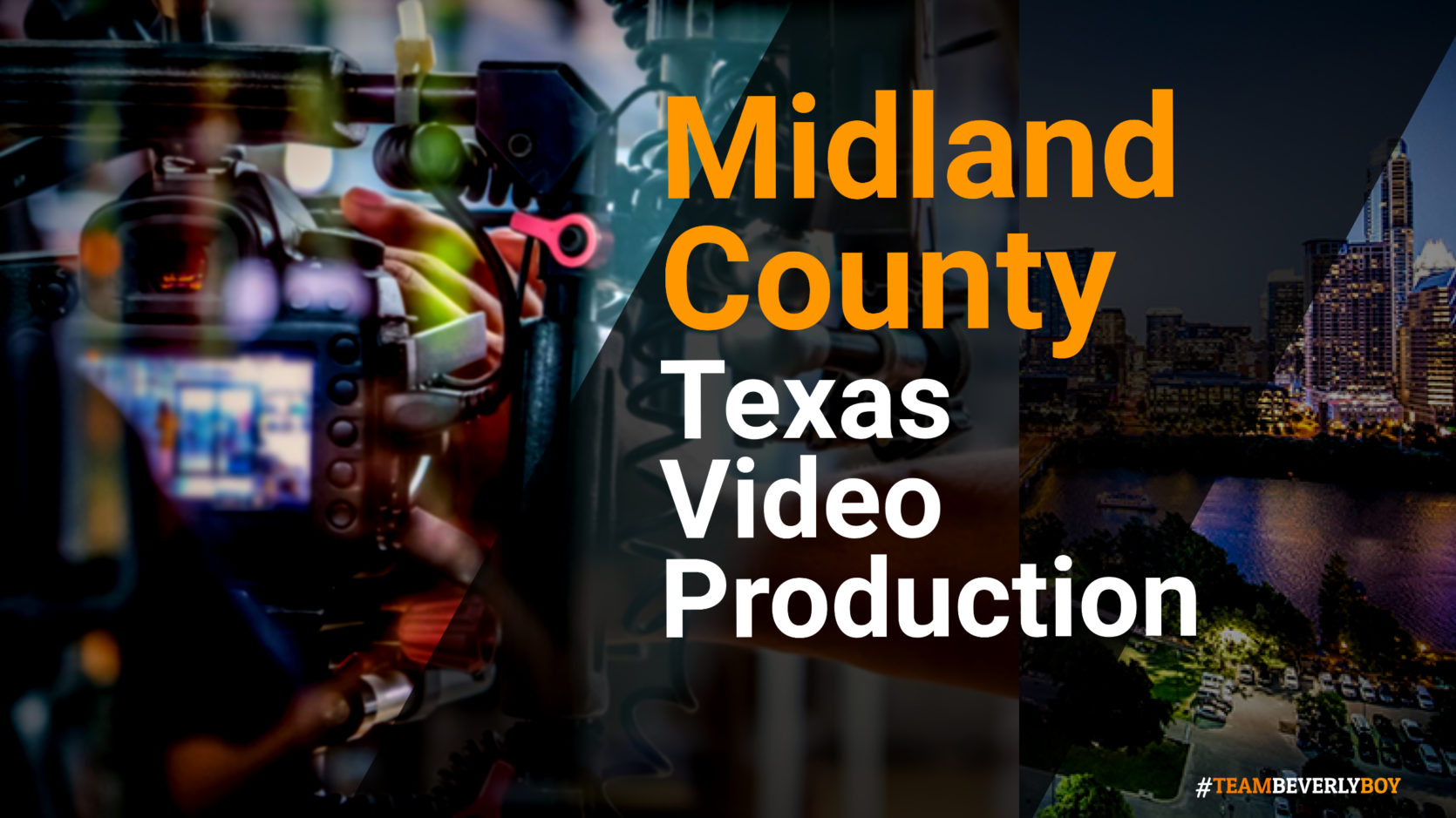 Midland County TX Video Production