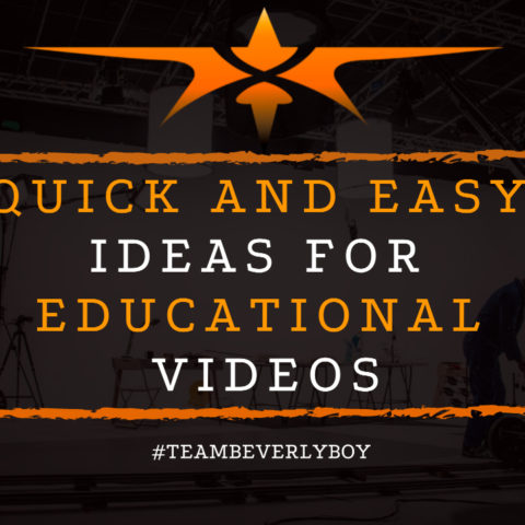 Quick and Easy Ideas for Educational Videos