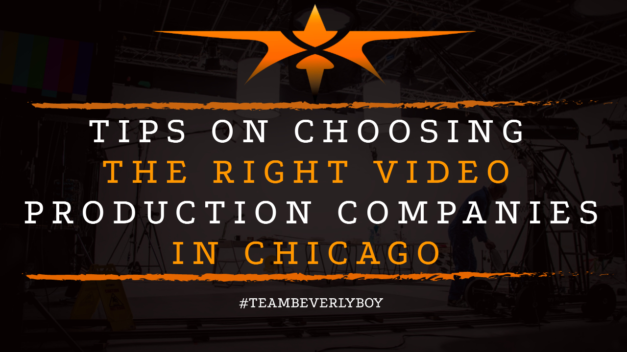 Tips on Choosing the Right Video Production Companies in Chicago