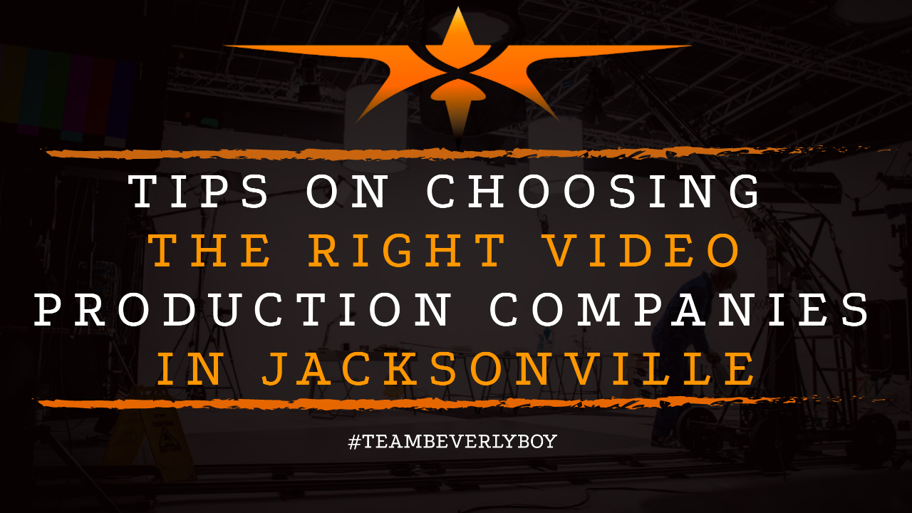 Tips on Choosing the Right Video Production Companies in Jacksonville