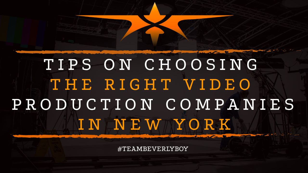 Tips on Choosing the Right Video production Companies in New York