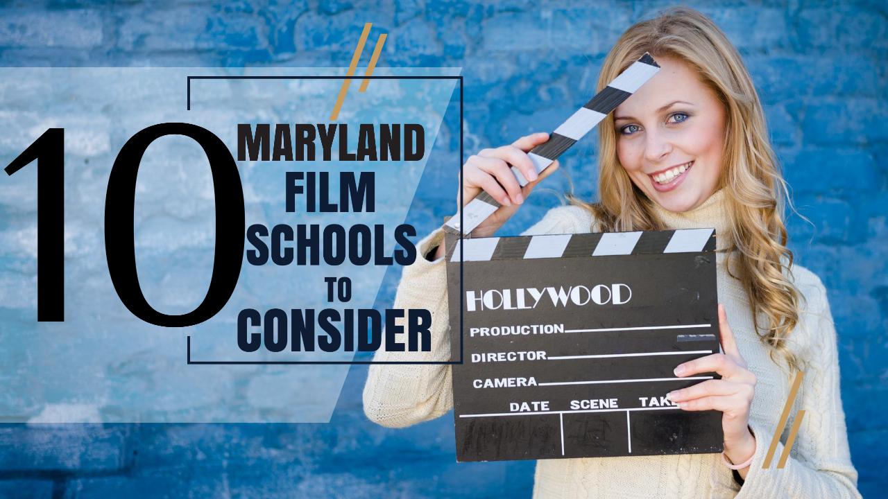 Top 10 Maryland Film Schools