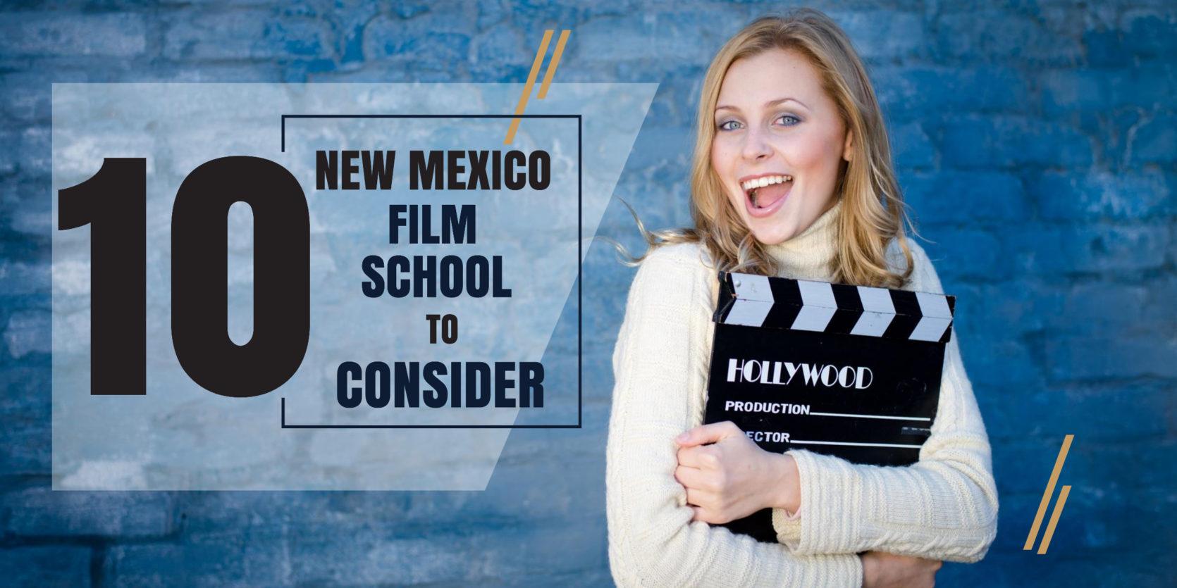 Top 10 New Mexico Film Schools