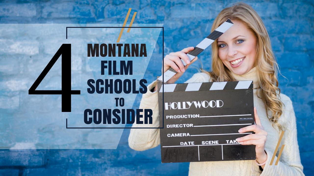 Top 4 Montana Film Schools