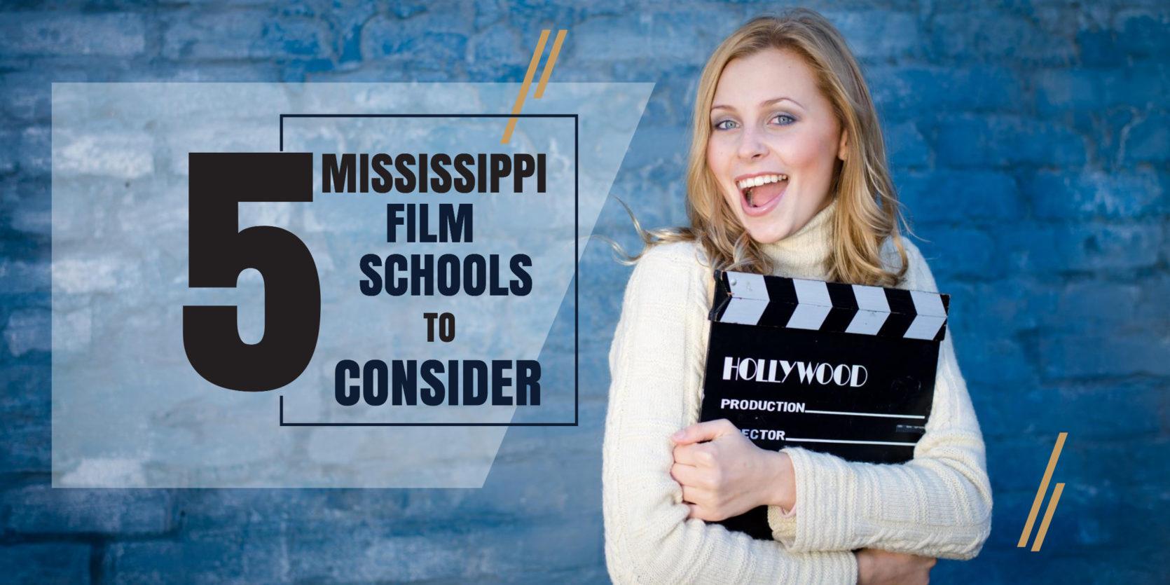 Top 5 Mississippi Film Schools