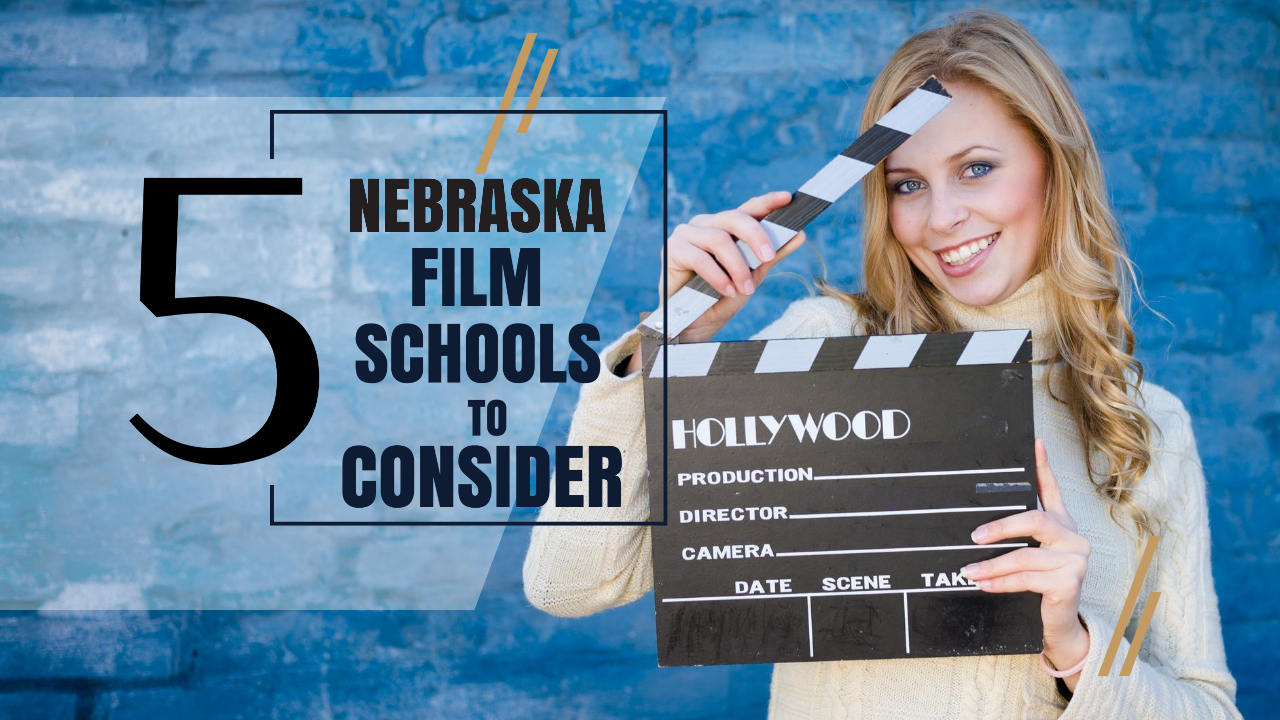 Top 5 Nebraska Film Schools