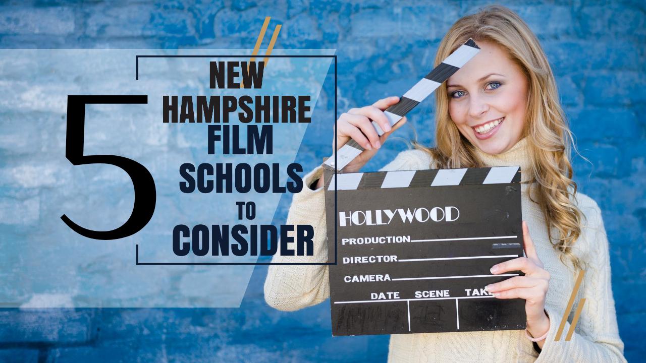 Top 5 New Hampshire Film Schools