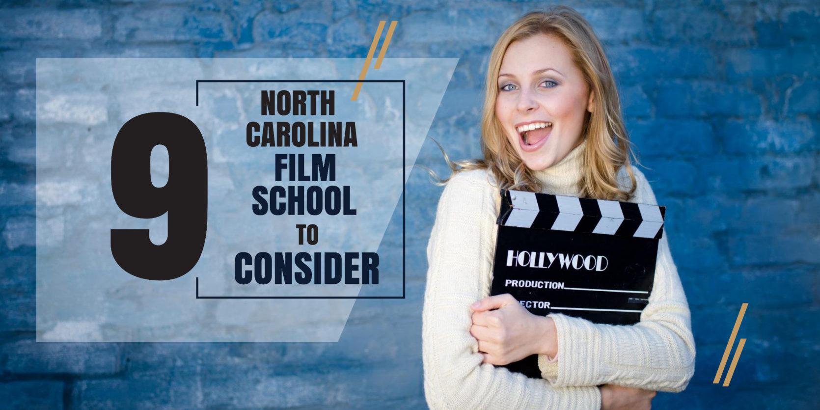 Top 9 North Carolina film schools