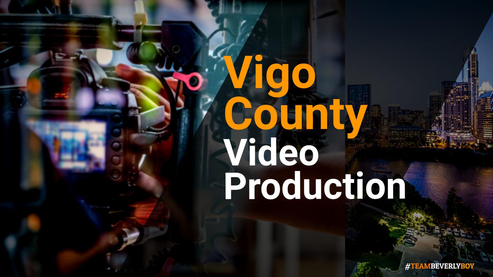 Vigo County Video production