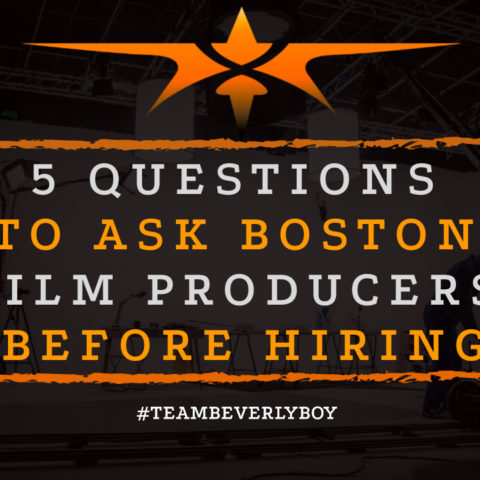 5 Questions to Ask Boston Film Producers Before Hiring