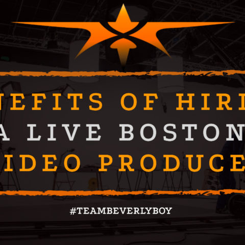Benefits of Hiring a Live Boston Video Producer