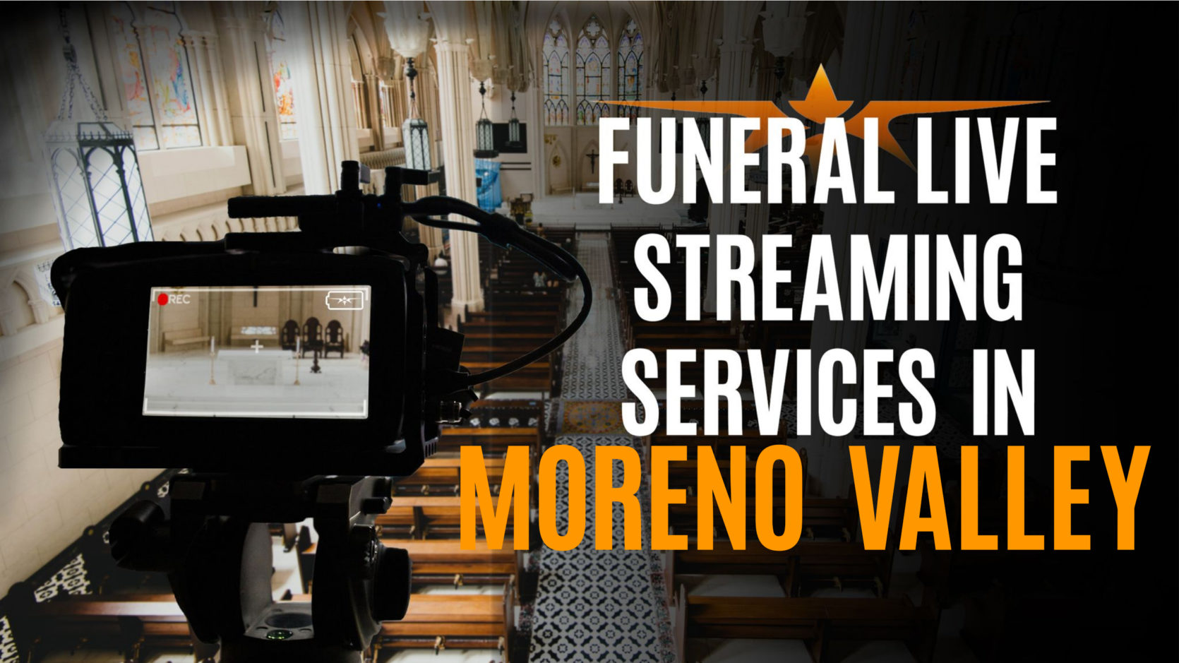 Funeral Live Streaming Services in Moreno Valley