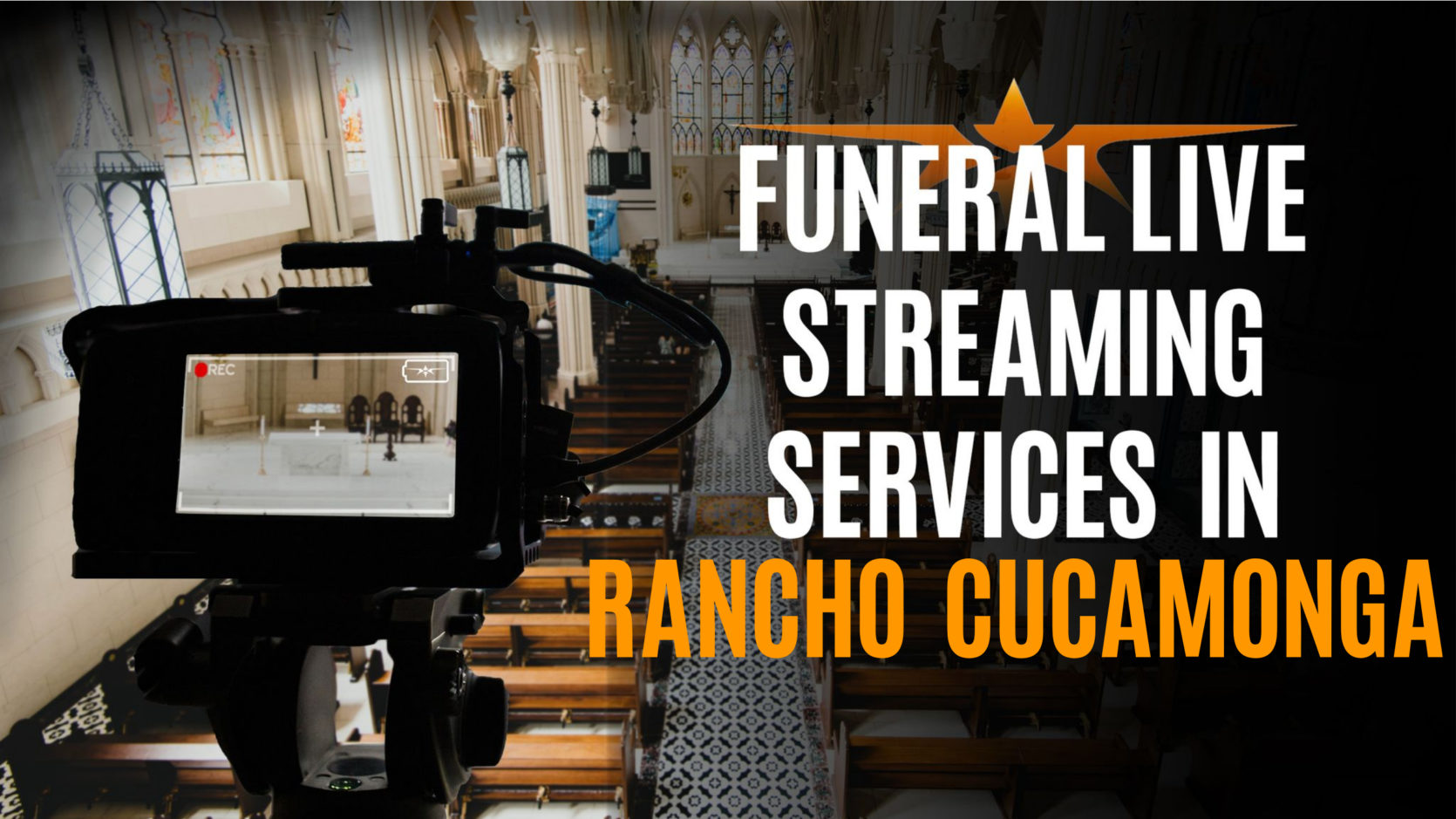 Funeral Live Streaming Services in Rancho Cucamonga