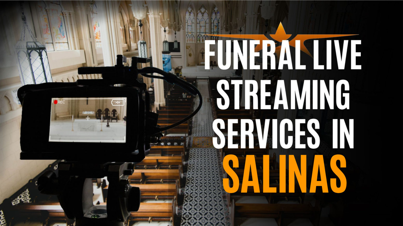 Funeral Live Streaming Services in Salinas