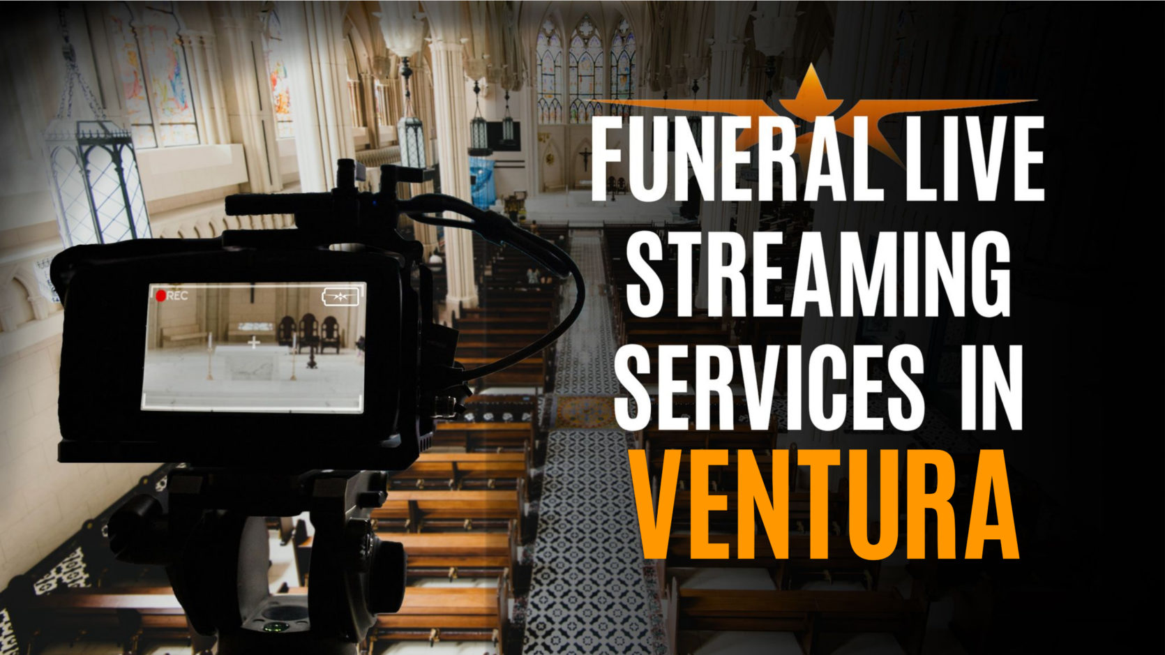 Funeral Live Streaming Services in Ventura