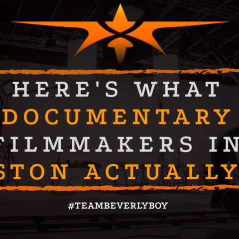 Here's What Documentary Filmmakers in Boston Actually Do