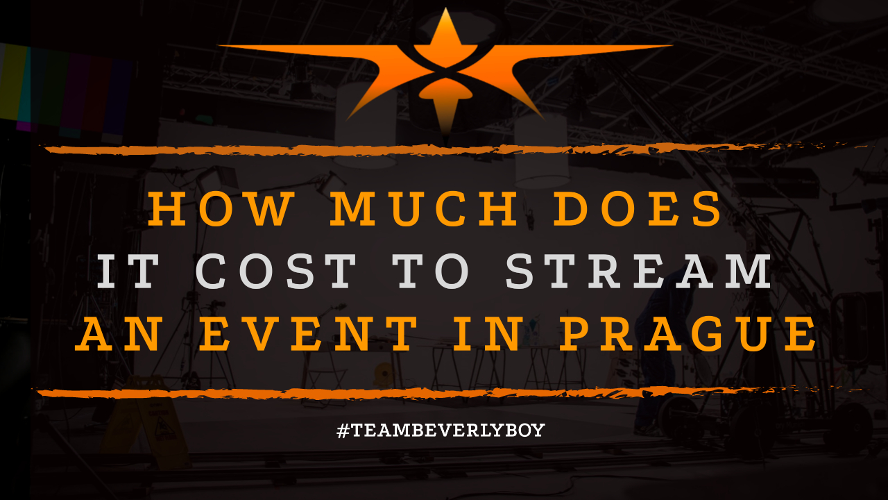 How Much Does it Cost to Stream an Event in Prague