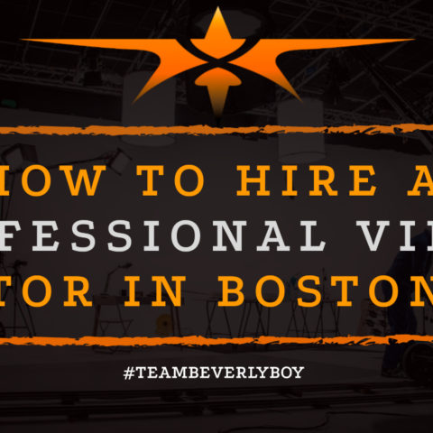 How to Hire a Professional Video Editor in Boston MA
